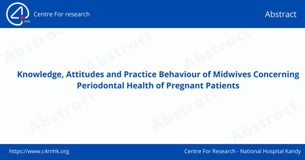 Knowledge, Attitudes and Practice Behaviour of Midwives Concerning Periodontal Health of Pregnant Patients